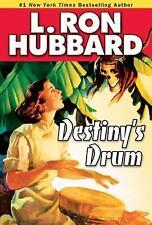 Destiny's Drum (Action Adventure Short Stories Collection) Hubbard, L. Ron