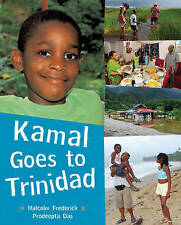 Kamal Goes to Trinidad (Children Return to Their Roots),Frederick, Malcolm,New B