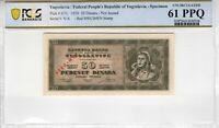Yugoslavia 1950 50 Dinara Specimen PCGS Banknote Certified UNC 61 PPQ  Pick 67U