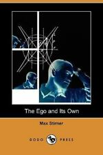 The Ego and Its Own (Dodo Press) (Paperback or Softback)
