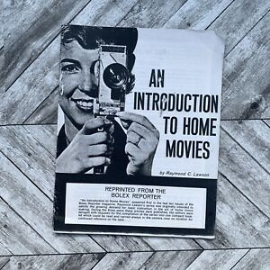 Vintage Bolex Introduction To Home Movies Reprinted Raymon Lawson Photography