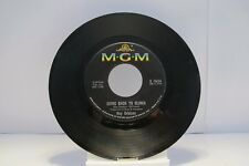 """45 RECORD 7""""- ROY ORBISON - GOING BACK TO GLORIA"""