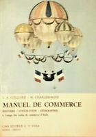 COLLIARD CHARLEMAGNE - MANUEL DE COMMERCE  - G.D'ANNA MESSINA - FIRENZE 1966