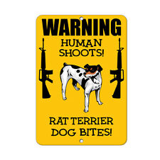 Rat Terrier Dog Human Shoots Fun Novelty Metal Sign