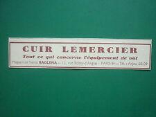 3/38 PUB LEMERCIER VETEMENT CUIR EQUIPEMENT DE VOL PILOTE RUE BOISSY D'ANGLAS AD