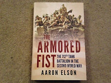 The Armored Fist - The 712th Tank Battalion in the Second World War HB