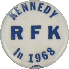 """Robert """"Bobby"""" KENNEDY RFK in 1968 campaign pinback button"""