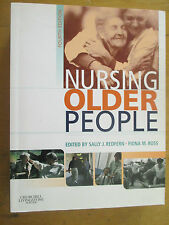 Nursing Older People, 4e Sally J. Redfern BSc  PhD  RGN Fiona M Ross AS NEW TEXT
