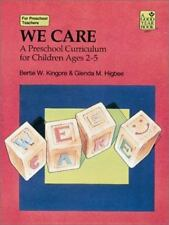 We Care: A Preschool Curriculum for Children Ages 2-5 (Good Year Book) Kingore,
