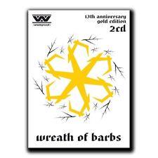 Wumpscut Wreath of barbs - 13th Anniversary Edition - 2cd-VÖ/REL.: 18.04.
