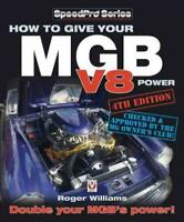 How To Give Your Mgb V8 Power Mg Williams Book