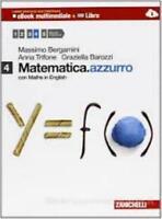 Matematica.azzurro 4 con Maths English, BERGAMINI, ZANICHELLI cod.9788808115218