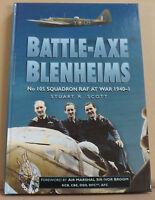 Battle-Axe Blenheims: No.105 Sqn RAF at War, 1940-41 by Stuart R. Scott - NEW HB