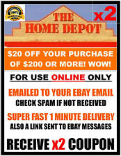 Home Depot $20 off $200 - ONLINE ONLY - x2Coupon FAST 1 Minute-E-Delivery. $,,