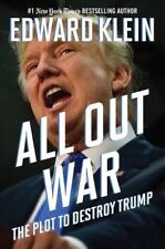 All Out War- The Plot to Destroy Trump by Edward Klein (2017, Hardcover)