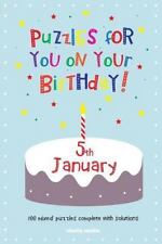 Puzzles for You on Your Birthday - 5th January by Clarity Media (2014,...