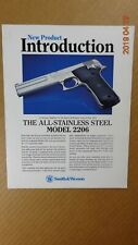 Smith & Wesson New Product Introduction The Model 2206 ALL STAINLESS STEEL