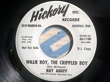 Roy Acuff - Willie Roy, The Crippled Boy / Six More Days - Hickory 1160 - Promo