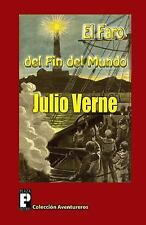 El Faro Del Fin Del Mundo by Jules Verne (2012, Paperback)