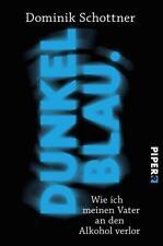 Dunkelblau - Dominik Schottner - UNGELESEN