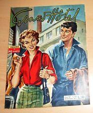 ED.UNIVERSO SERIE  GRAND HOTEL  ANNO 12°  N°  588  1957  ORIGINALE  !!!!!