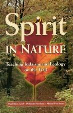 Spirit in Nature: Teaching Judaism and Ecology on the Trail Matt Biers-Ariel, D