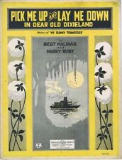 Pick Me Up and Lay Me Down In Dear Old Dixieland, 1922, 2nd offered