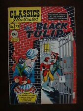 Classics Illustrated #73 1st ED VG/F The Black Tulip