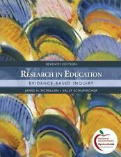Research in Education: Evidence-Based Inquiry (7th Edition), James H. McMillan,
