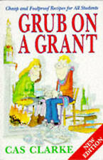 Grub on a Grant by Cas Clarke (Paperback, 1990)
