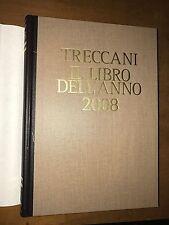 TRECCANI - IL LIBRO DELL'ANNO 2008 - ISTITUTO ENCICLOPEDIA ITALIANA TRECCANI