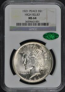 1921 Peace Dollar HIGH RELIEF S$1 NGC MS64 (CAC)