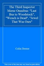 """The Third Inspector Morse Omnibus: """"Last Bus to Woodstock"""", """"W ,.9780333596913"""