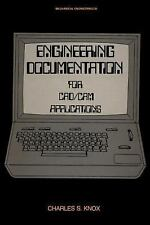 Engineering Documentation for CADCAM Applications (Mechanical Engineering)