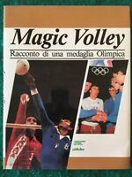 Magic Volley. Racconto di una medaglia Olimpica - Andrea Ferretti - F.I.P. 1984