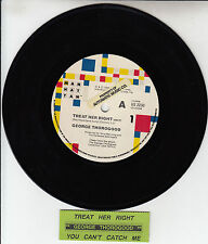 "GEORGE THOROGOOD Treat Her Right  7"" 45 rpm record + juke box title strip RARE!"