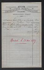 "NERONDES (18) TYPOGRAPHIE LITHOGRAPHIE ""IMPRIMERIE NERONDAISE"" en 1917"