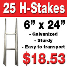 25 Yard Sign H-stakes for Lawn signs for graduations, political, & garage sales