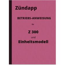 Zündapp Z 300 Einheitsmodell Betriebsanweisung Bedienungsanleitung EM 250 Z300