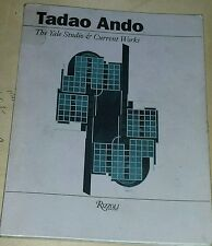Tadao Ando  The Yale Studio & Current Works, 1989/ Signed