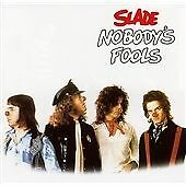Nobody's Fools, Slade, Audio CD, New, FREE & Fast Delivery