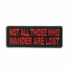 Not All Those Who Wander Are Lost Red on Black Iron on Patch Biker Patch