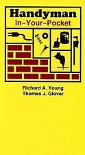 ***NEW*** Handyman In Your Pocket by Richard A. Young,