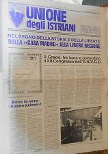 UNIONE DEGLI ISTRIANI Gennaio Febbraio 1985 ANVGD bilinguismo Venezia Giulia di