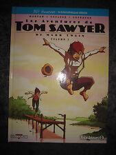 BD LES AVENTURES DE TOM SAWYER VOLUME 1 MARK TWAIN DELCOURT TELE-LOISIRS NEUF