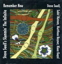 CD STEVE SWELL'S SLAMMIN THE INFINITE Remember Now | Not Two