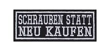 Schrauben Statt Neu Kaufen Patch Aufnäher Badge Biker Heavy Rocker Kutte Stick