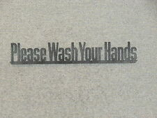 "Please Wash Your Hands Restroom Wood Sign 12"" x 2"""