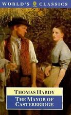 The Mayor of Casterbridge (The World's Classics) by Hardy, Thomas