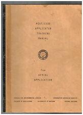 Pesticide Applicator Training Manual for Arial Application - Arizona circa 1970s